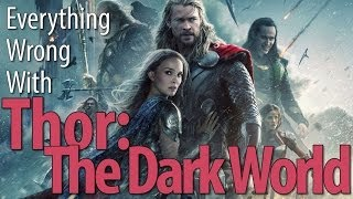 Everything Wrong With Thor: The Dark World