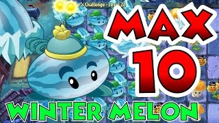 getlinkyoutube.com-Plants vs Zombies 2 Max Level UP - Winter Melon Level 10 Maximum Level