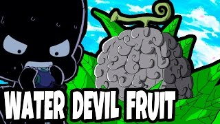 Water Devil Fruit | One Piece Theory