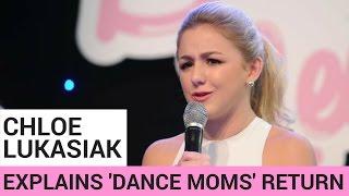 getlinkyoutube.com-Chloe Lukasiak Reveals Why She's Returning To Dance Moms!