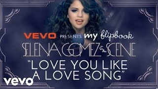 Selena Gomez - Love You Like A Love Song (Lyric Video)