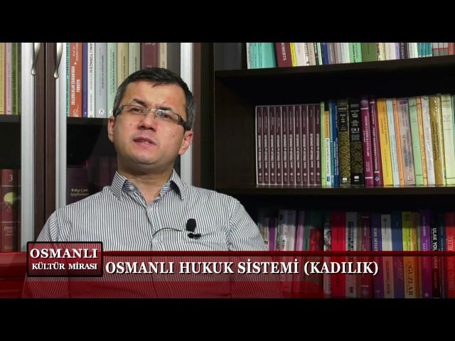 Osmanlı Kültür Mirası 14. Bölüm (Kadılık)