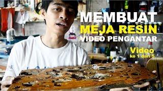 Meja Resin (1/5) | Resin Art | Video Pengantar