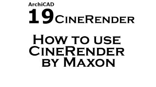 getlinkyoutube.com-Archicad 19: How to use CineRender by Maxon (Part 1)