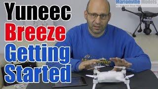 getlinkyoutube.com-Yuneec Breeze4k  Selifie Drone. Getting Started Tutorial.