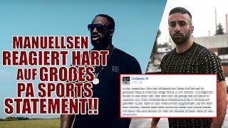 Aus Freunden werden Feinde: Manuellsen vs. PA Sports!! Statement von PA Sports: Manu reagiert!