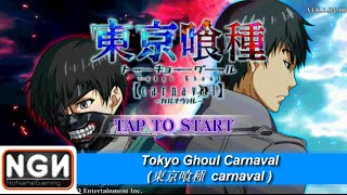 เกมมือถือญี่ปุ่น Tokyo Ghoul Carnaval - เทศกาลแห่งโตเกียวกูล !!