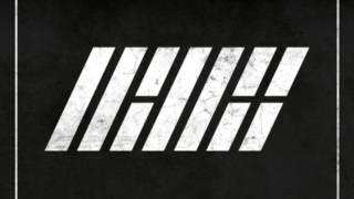 getlinkyoutube.com-iKON DEBUT ALBUM - WELCOME BACK [FULL]