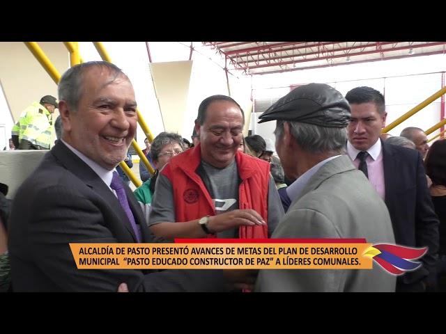 ALCALDÍA DE PASTO PRESENTÓ AVANCES DE METAS DEL PLAN DE DESARROLLO MUNICIPAL