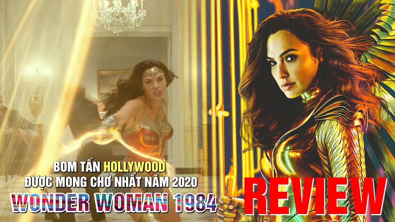 Review phim Wonder Woman 1984: Nữ thần chiến binh – Bom tấn Hollywood duy nhất được ra rạp năm 2020