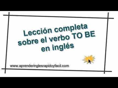 Aprender inglés: El verbo To Be (Lección 1. Clases de ingles gratis)