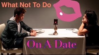 getlinkyoutube.com-What Not To Do On A Date