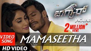 Jaguar Kannada Movie Songs | Mamaseetha Full Video Song | Nikhil Kumar, Deepti Saati | SS Thaman width=