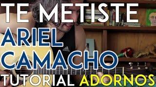 getlinkyoutube.com-Te Metiste - Ariel Camacho - Tutorial - ADORNOS - Como tocar