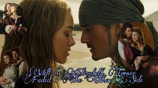 Will & Elizabeth Turner   Faded | The Other Side (Pirates Of The Caribbean)