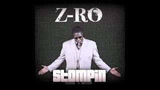 Z-Ro - Stompin'