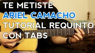 getlinkyoutube.com-Te Metiste - Ariel Camacho - Tutorial - REQUINTO - Como tocar en Guitarra
