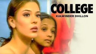 """College Kulwinder Dhillon"" (Full Song)  