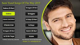 getlinkyoutube.com-Sami Yusuf Songs of The Way Album 2015 - Soundtrack | اناشيد سامي يوسف
