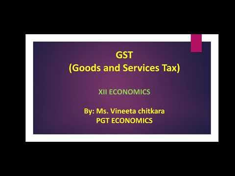 XII Economics Goods & Services Tax (GST)
