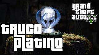 getlinkyoutube.com-Truco Trofeo Platino - GTA V