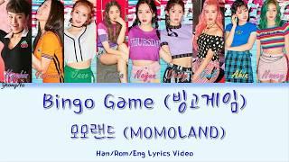 [Han/Rom/Eng]빙고게임 (Bingo Game)   모모랜드 (MOMOLAND) Color Coded Lyrics