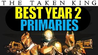 getlinkyoutube.com-Destiny: BEST YEAR 2 PRIMARY WEAPONS for Trials of Osiris! | The Taken King