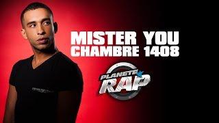 Mister You - Chambre 1408 (Live Planete Rap)