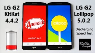 getlinkyoutube.com-LG G2 KitKat 4.4.2 vs Lollipop 5.0.2 - Battery Discharging Speed Test