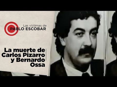 Las víctimas de Pablo Escobar parte 6, La muerte de Bernardo Jaramillo Ossa y Carlos Pizarro