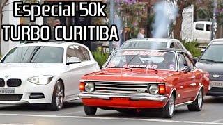getlinkyoutube.com-TURBO Curitiba - Especial 50k Melhores Preparados de 2016!