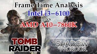 getlinkyoutube.com-A10-7860K vs i3-6100 Frame Time Analysis - Tomb Raider (2013) & Middle-earth: Shadow of Mordor