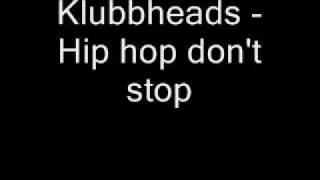 getlinkyoutube.com-Klubbheads - Hiphopping (extended mix [Hip Hop Don't STOP])