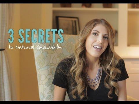 Three Secrets to Natural Childbirth - Episode 1