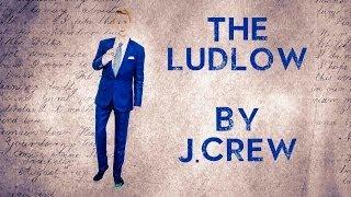TXS VLOGZ #9 | The Ludlow By J.Crew | Délavé Linen