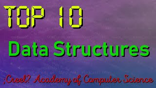 Top 10 Data Structures Every Programmer Should Know