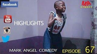 getlinkyoutube.com-HIGHLIGHT (Mark Angel Comedy) (Episode 67)