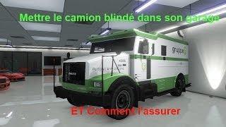 Gta 5 Online - FR -  (patché ! ) Mettre le Véhicule Forgon Blindé dans son garage et l'assurer