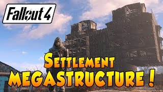 getlinkyoutube.com-Fallout 4 Settlement Guide - MEGASTRUCTURE!