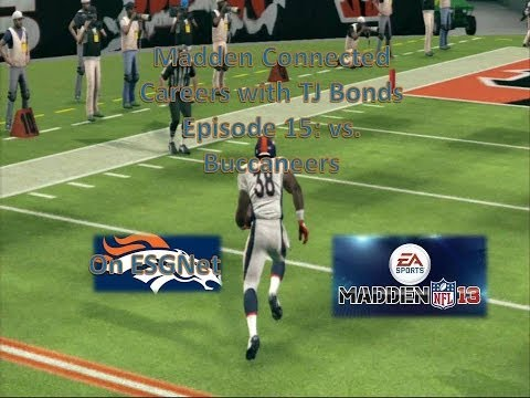 Madden '13 | Connected Careers w/TJ Bonds EP 15 | Wk 13 vs. Bucs (Season 1)