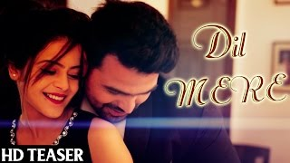 getlinkyoutube.com-DIL MERE I Kunaal Vermaa & Rapperiya Baalam I Songster I New Hindi Romantic Songs 2015