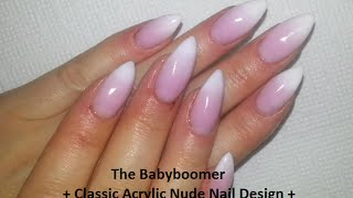 getlinkyoutube.com-The Babyboomer + Classic Acrylic Nude Nail Design