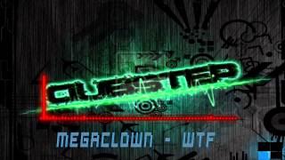 getlinkyoutube.com-Megaclown - WTF [Dubstep] [HD]