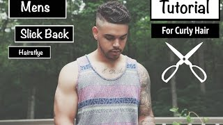 Mens Slick Back Hairstyle (For Short Wavy Mixed Curly Hair) | TheBrandonLeeCook