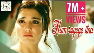 Hum Royenge Itna | Best sad song ever | Bollywood sad song | Ft: Hayat and Murat | Best Hindi Song |