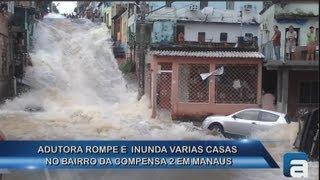 getlinkyoutube.com-Adutora rompe e enxurrada de água invade ruas e casas em Manaus