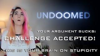 getlinkyoutube.com-Your argument sucks: Challenge Accepted!