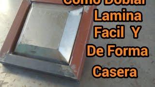 getlinkyoutube.com-Como Doblar Lamina Facil Y De Forma Casera