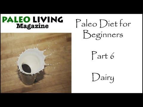 Paleo Diet: Dairy