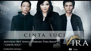 CINTA SUCI - VIRA  karaoke download ( tanpa vokal ) cover